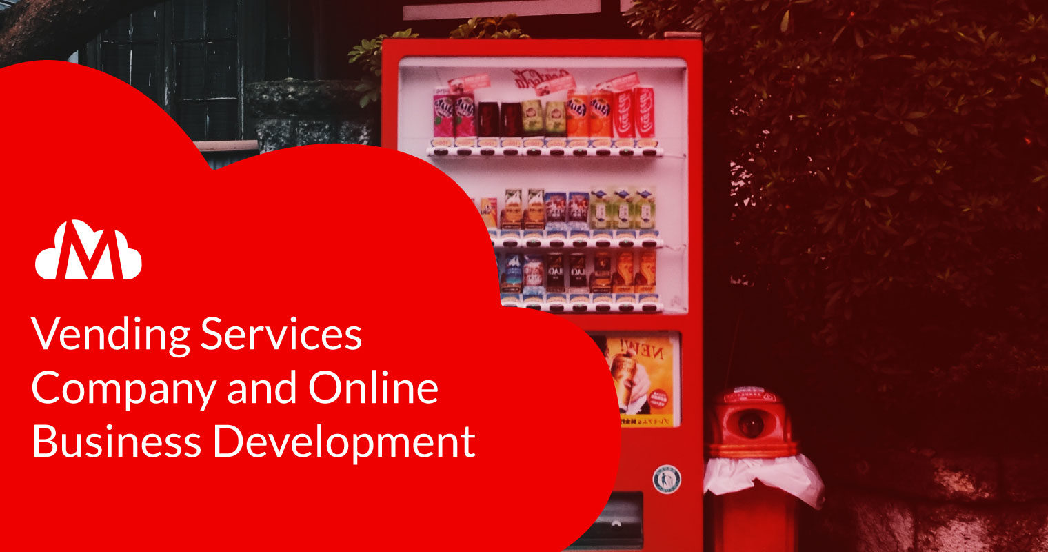 Vending Services Company and Online Business Development