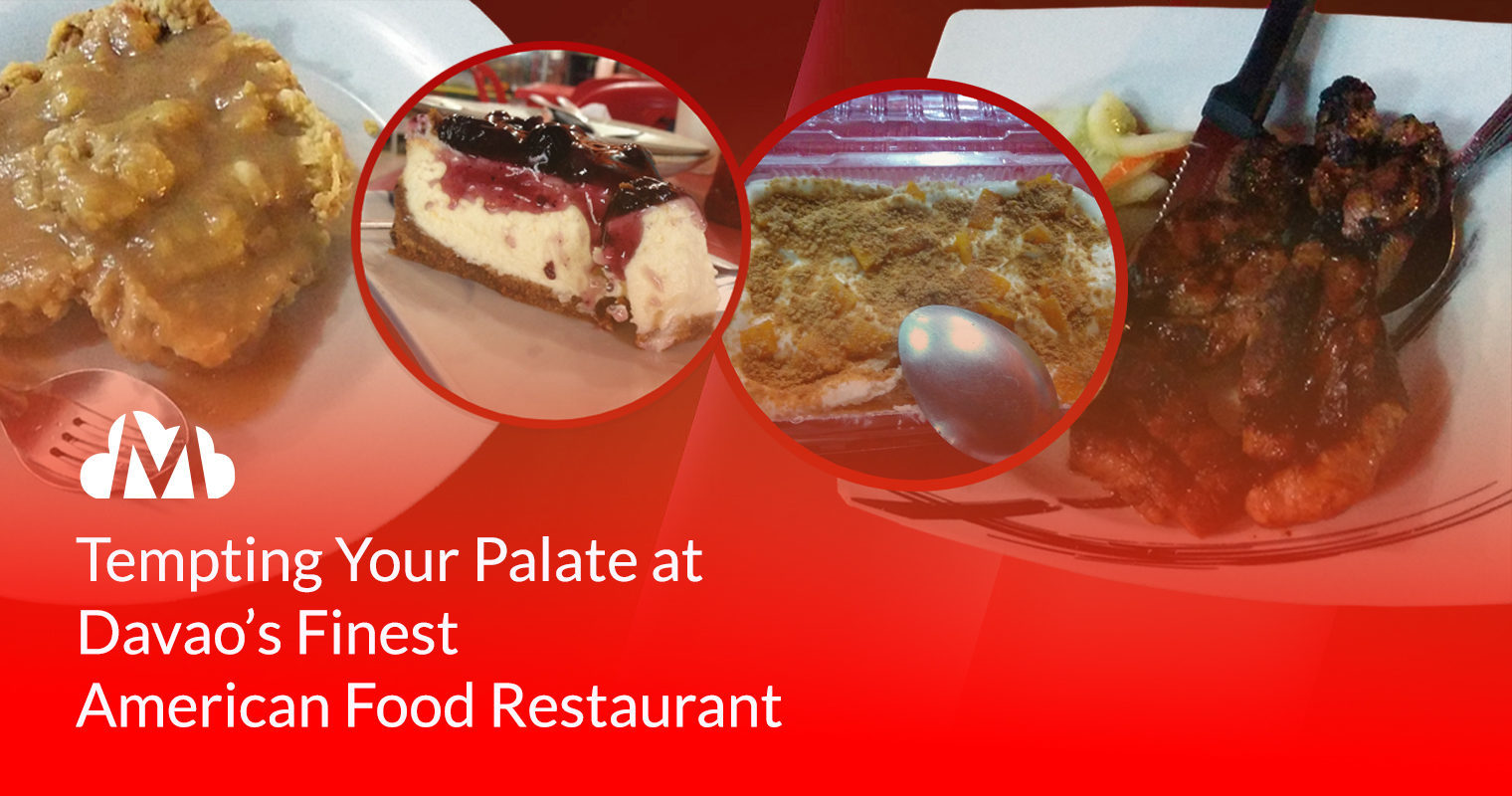 Tempting Your Palate at Davao's Finest American Food Restaurant